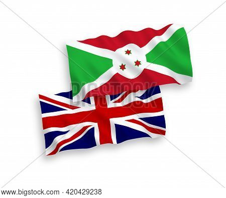 National Fabric Wave Flags Of Great Britain And Burundi Isolated On White Background. 1 To 2 Proport