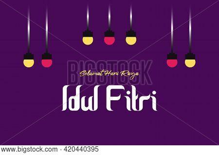 Selamat Hari Raya Idul Fitri.translation: Happy Eid Mubarak. Eid Al-fitr Greeting Card Illustration.