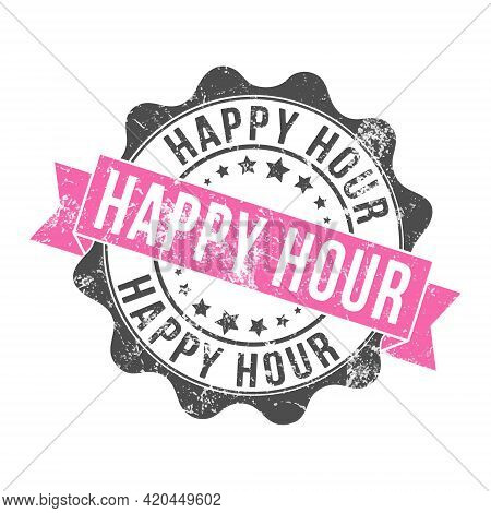 Happy Hour. Stamp Impression With The Inscription. Old Worn Vintage Stamp. Stock Vector Illustration