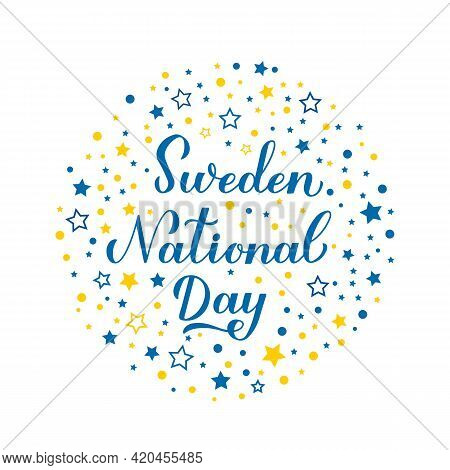 Sweden National Day Calligraphy Hand Lettering. Swedish Holiday On June 6. Easy To Edit Vector Templ