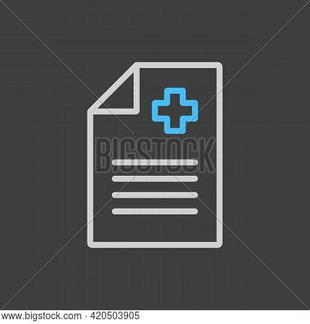 Medical Report, Clinical Record Vector Icon On Dark Background. Medicine And Medical Support Sign. G