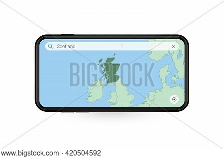 Searching Map Of Scotland In Smartphone Map Application. Map Of Scotland In Cell Phone. Vector Illus