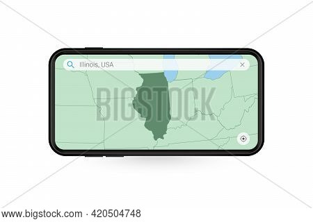 Searching Map Of Illinois In Smartphone Map Application. Map Of Illinois In Cell Phone. Vector Illus