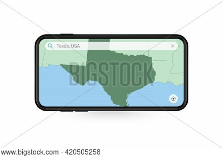 Searching Map Of Texas In Smartphone Map Application. Map Of Texas In Cell Phone. Vector Illustratio