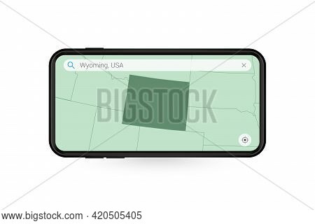 Searching Map Of Wyoming In Smartphone Map Application. Map Of Wyoming In Cell Phone. Vector Illustr