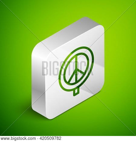 Isometric Line Peace Icon Isolated On Green Background. Hippie Symbol Of Peace. Silver Square Button