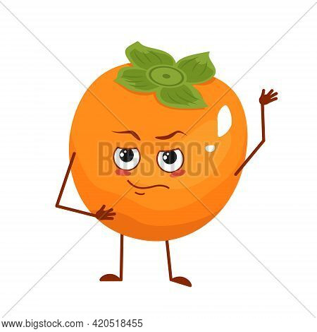 Cute Persimmon Character With Emotions, Face, Arms And Legs. The Funny Or Proud, Domineering Hero, F