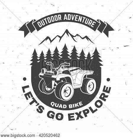 Let S Go Explore. Summer Camp. Vector. Concept For Shirt Or Logo, Print, Stamp Or Tee. Vintage Typog