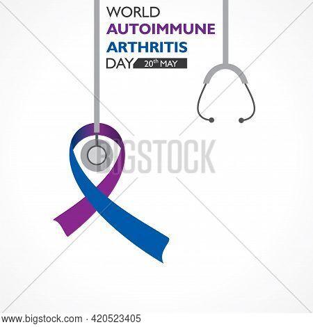 Vector Illustration Of World Autoimmune Arthritis Day Observed On 20th May