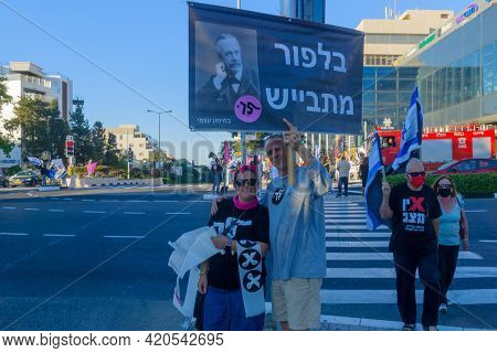 Haifa, Israel - May 15, 2021: Protest Of Local Citizens Against The War, And Prime Minister Benjamin