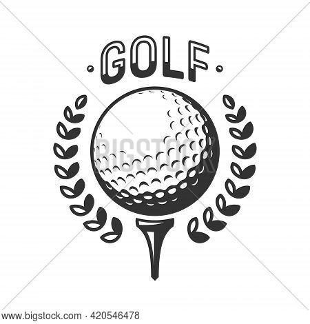 Golf Vector Logo. Golf Ball On Tee With Wreath. Vector Illustration