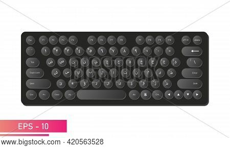 Arabic Keyboard In Black Color With Dark And Round Keys, And Symbols. Realistic Design. The Arabic A