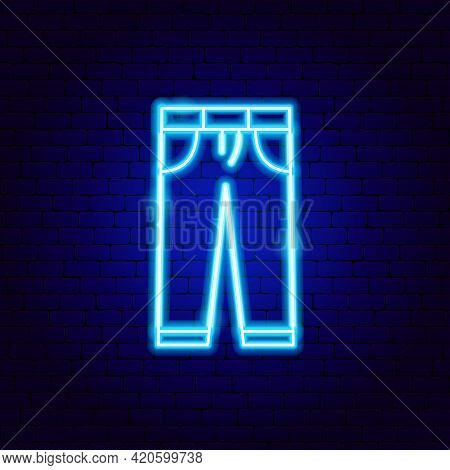 Trousers Neon Sign. Vector Illustration Of Clothing Promotion.