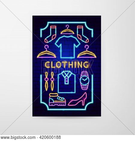 Clothing Neon Flyer. Vector Illustration Of Clothes Promotion.
