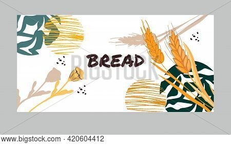 Banner Or Flyer Design For Bakery With Cereal Plants With Decorative Elements. Bakery Or Bakehouse E