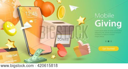 3d Vector Conceptual Illustration Of Donation Money, Mobile Charity Apps, Online Easy Giving