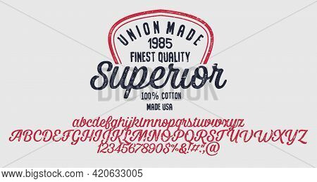 Vector Illustration On A Theme Of American Jeans, Denim And Raw. Vintage Design. Typography, T-shirt