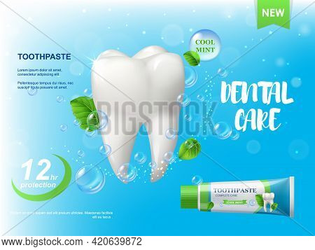 Mint Toothpaste, White Healthy Tooth Poster. Spearmint Leaves, Water Bubbles And Tube With Paste. De