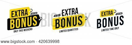 Limited Quantity And Time Extra Bonus Sticker Badge Set. Hot Deal To Shop Now With Clearance And Pri