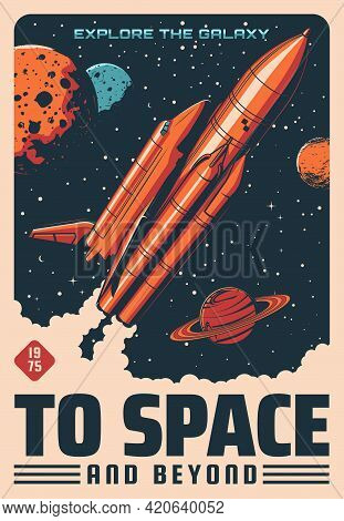Space Planets And Spaceship Vector Design Of Astronomy And Space Travel Retro Poster. Rocket With Sh