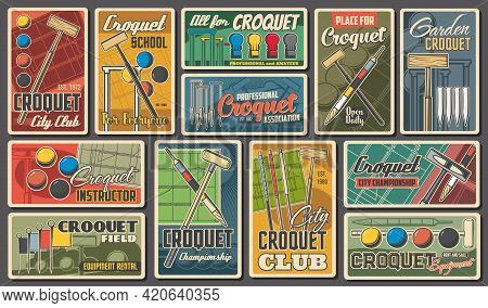 Croquet Sport Championship And Club Retro Posters, Vector. Croquet Game Equipment Playing Ball And S