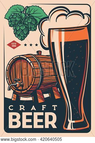Craft Beer Barrel Retro Poster, Brewery And Pub Bar Alcohol Drinks, Vector. Beer Vintage Poster With
