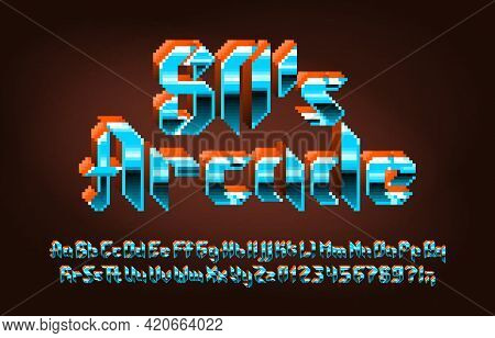 80s Arcade Alphabet Font. 3d Pixel Letters, Numbers And Punctuations In Hard Rock Style. 80s Arcade