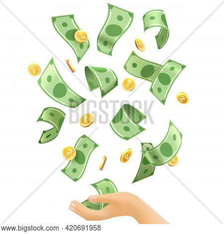 Money Falling To Hands. Cartoon Dollars Fall From Sky, Catch Blessing, Currency Financing For Busine