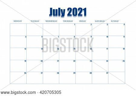 Daily Event Planner For July 2021. Table With The Days And Weeks Of Month, On White Background, For