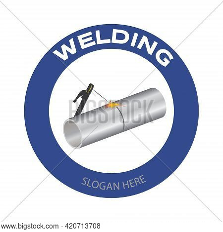 Welding Company Logo. Welding Torch And Tube With Spark On White Background. Vector Illustration Con