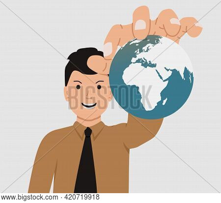 The Concept Of World Domination. Man Holds The Planet Earth In His Hands. A Man With An Evil Smile C