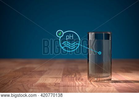 Optimal Drinking Water Ph Concept With Drinking Water In Glass. Drinking Water And Symbol Of Water A