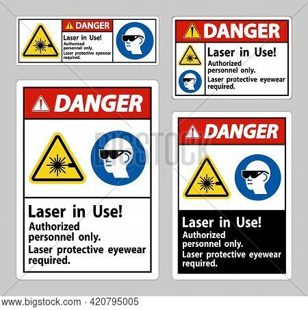 Danger Sign Laser In Use Authorized Personnel Only Laser Protec