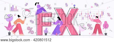 Businesspeople Team Working Together On Fx Foreign Stock Exchange Global Financial Market Forex Bank
