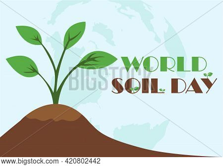 World Soil Day Design Vector Illustration For Poster Background And Banner Design