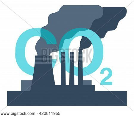 Co2 Emissions - Dangerous Carbon Dioxide Air Pollution Of Industry. Environmental Footprint With Gre