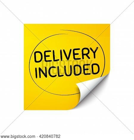 Delivery Included. Sticker Note With Offer Message. Free Shipping Sign. Special Offer Symbol. Yellow