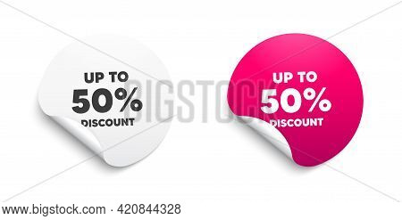 Up To 50 Percent Discount. Round Sticker With Offer Message. Sale Offer Price Sign. Special Offer Sy