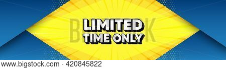 Limited Time Symbol. Modern Background With Offer Message. Special Offer Sign. Sale. Best Advertisin