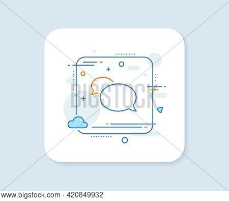 Messenger Line Icon. Abstract Square Vector Button. Speech Bubble Sign. Chat Message Symbol. Messeng
