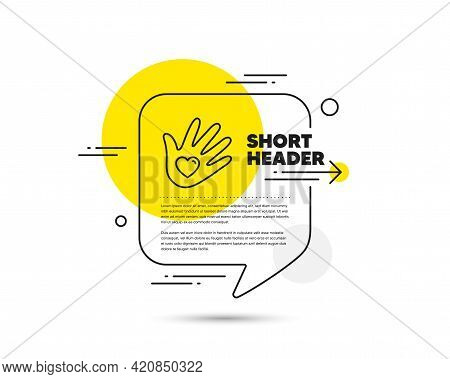 Social Responsibility Line Icon. Speech Bubble Vector Concept. Hand With Heart Sign. Charity Symbol.
