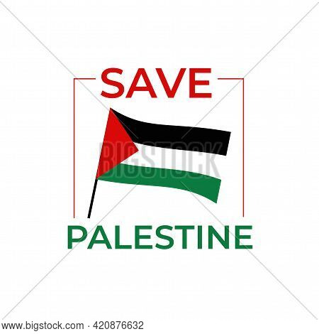 Save Palestine, Save Gaza, Save Muslims, Save Humanity, Save Palestine People Protest Poster. Modern
