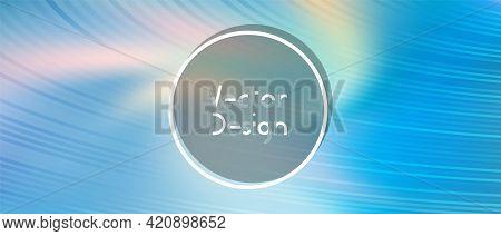 Presentation Blurred Holo Background. Minimal Banner Digital Backdrop Vector Design.
