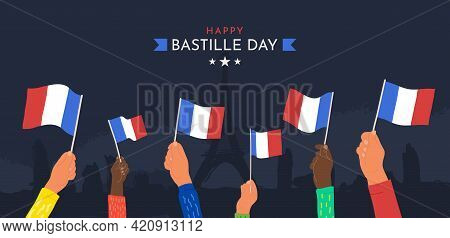 Celebration Happy Bastille Day July 14th Vector Illustration. Cartoon Hands Waving France Flags On D