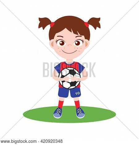 Girl In Uniform With Soccer Ball Vector. Isolated On White Background. Cute Cartoon Kid Character. K