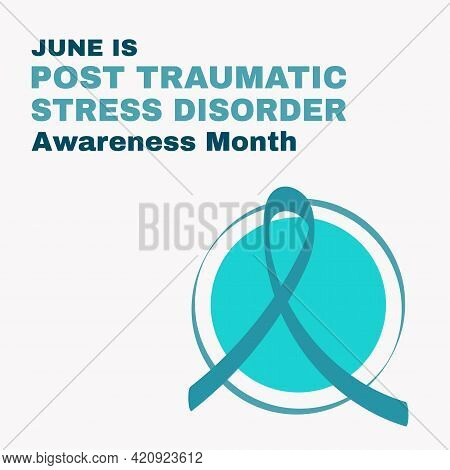 Post-traumatic Stress Disorder Awareness Month Concept. Ptsd Banner Template Teal Ribbon. Vector Ill