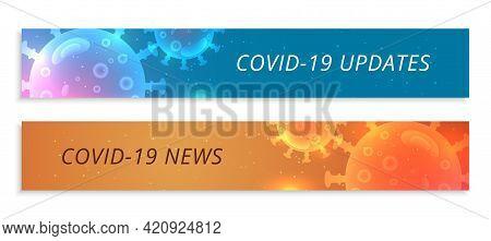 Covid19 Coronavirus Updates And Latest News Banner Set