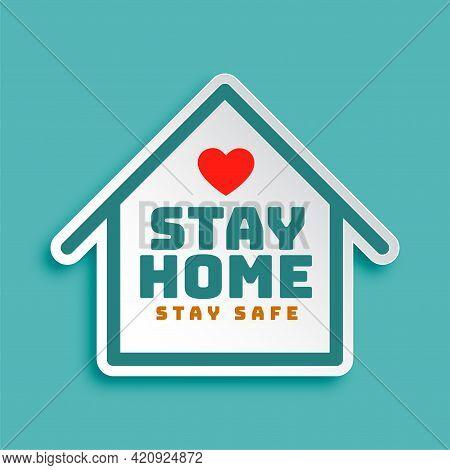Stay Home Stay Safe Motivational Poster Design