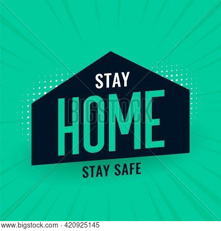 Stay Home Stay Safe Concept For Social Distancing Message