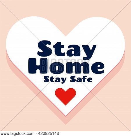 Stay Home And Stay Safe Concept Background Design